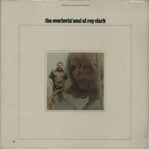 Roy Clark The Everlovin' Soul Of Roy Clark vinyl LP album (LP record) US ASQLPTH605097