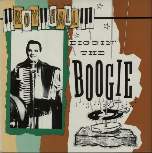Roy Hall Diggin' The Boogie vinyl LP album (LP record) UK W17LPDI615531