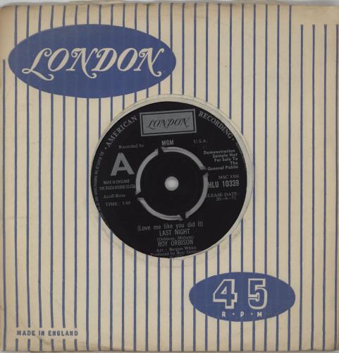 "Roy Orbison (Love Me Like You Did It) Last Night - A Label 7"" vinyl single (7 inch record) UK RYO07LO764217"
