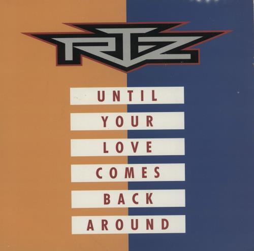 "RTZ Until Your Love Comes Back Around 7"" vinyl single (7 inch record) UK RF507UN760854"