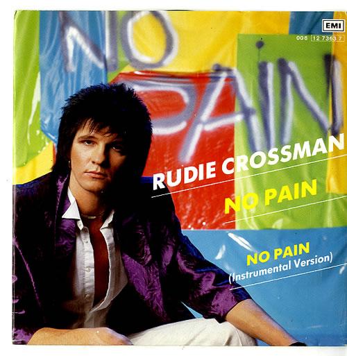 "Rudie Crossman No Pain 7"" vinyl single (7 inch record) Dutch W8D07NO625594"