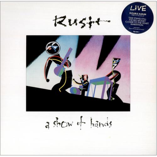 Rush A Show Of Hands + Stickered sleeve 2-LP vinyl record set (Double Album) UK RUS2LAS198504