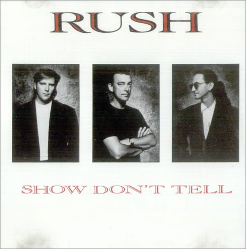 "Rush Show Don't Tell CD single (CD5 / 5"") US RUSC5SH18349"