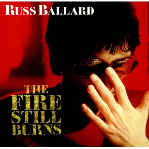 Russ Ballard The Fire Still Burns vinyl LP album (LP record) UK RBALPTH425318