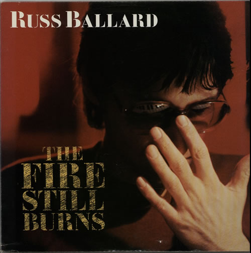 Russ Ballard The Fire Still Burns vinyl LP album (LP record) US RBALPTH625849