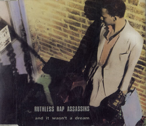"Ruthless Rap Assassins And It Wasn't A Dream CD single (CD5 / 5"") UK 9ASC5AN562849"