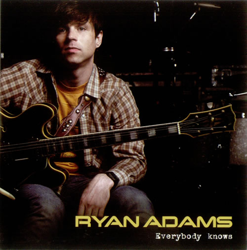 "Ryan Adams Everybody Knows CD single (CD5 / 5"") UK YAAC5EV522937"