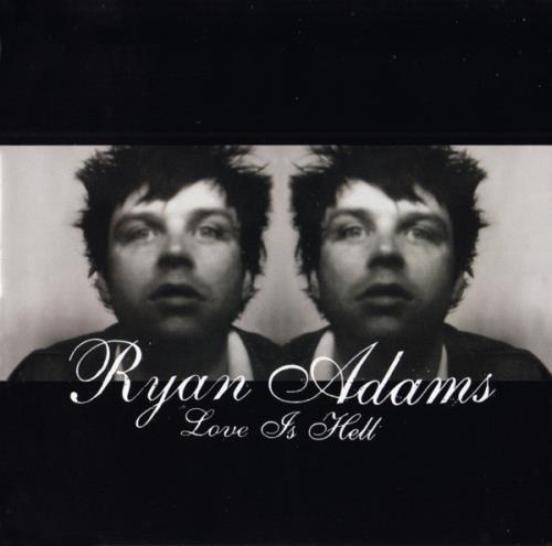 Ryan Adams Love Is Hell CD album (CDLP) UK YAACDLO283251