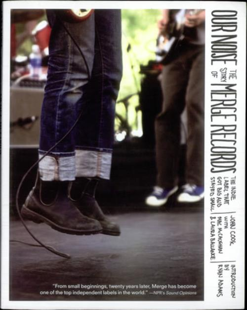 Ryan Adams Our Noise - The Story Of Merge Records book US YAABKOU513486