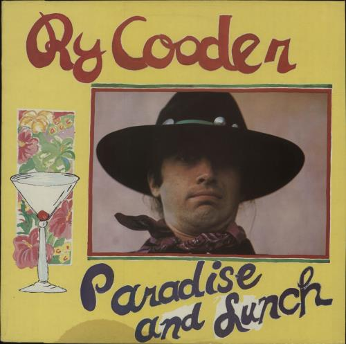 Ry Cooder Paradise And Lunch vinyl LP album (LP record) UK RYCLPPA334267