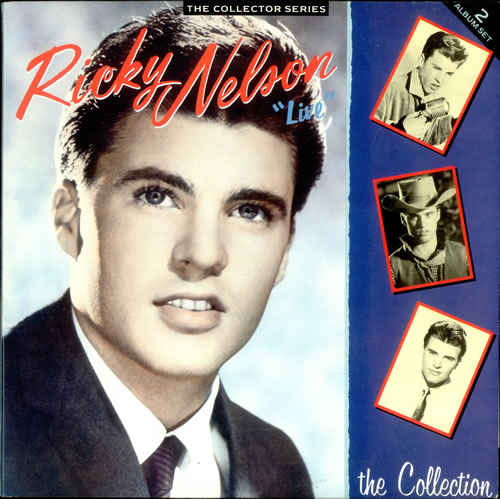 Ricky Nelson Live - The Collection 2-LP vinyl record set (Double Album) UK R-N2LLI527963
