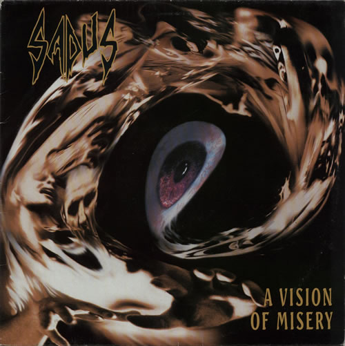 Sadus A Vision Of Misery vinyl LP album (LP record) Dutch WGGLPAV629772