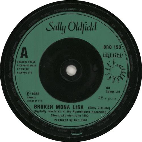 "Sally Oldfield Broken Mona Lisa 7"" vinyl single (7 inch record) UK SAL07BR727775"