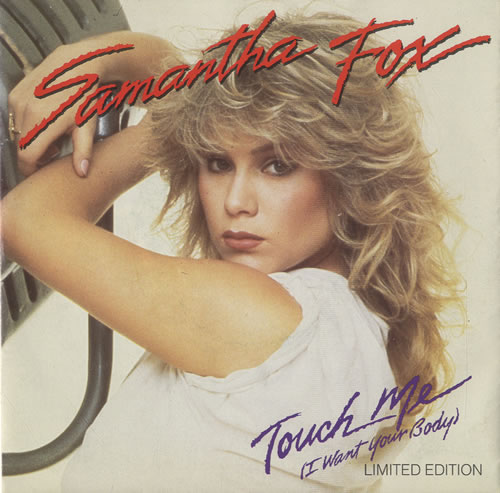 Samantha Fox Touch Me I Want Your Body Poster Sleeve