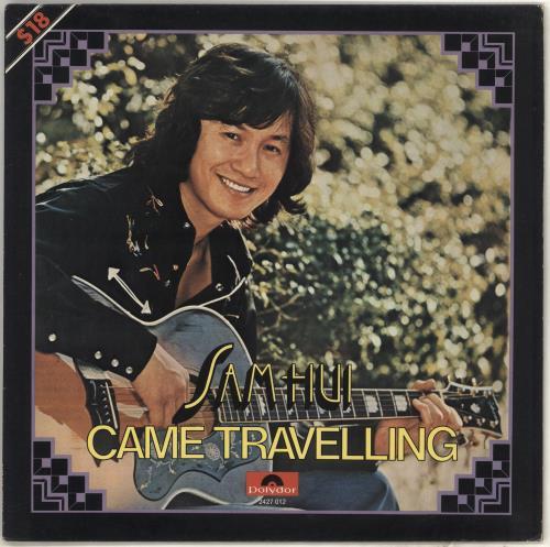 Sam Hui Came Travelling vinyl LP album (LP record) Hong Kong ZDZLPCA719350