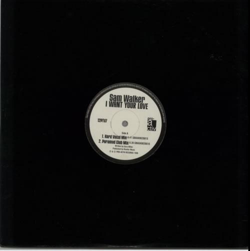 "Sam Walker I Want Your Love 12"" vinyl single (12 inch record / Maxi-single) UK SMW12IW606897"