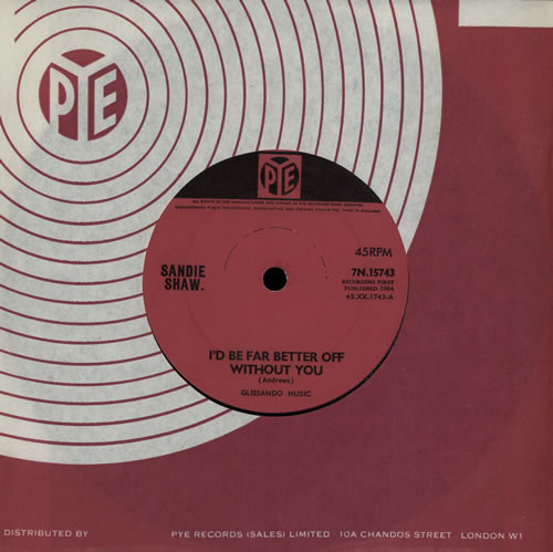"""Sandie Shaw I'd Be Far Better Off Without You - Solid 7"""" vinyl single (7 inch record) UK SDI07ID408514"""