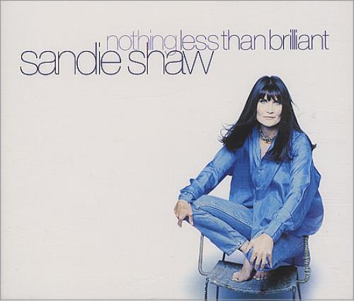 Sandie Shaw Nothing Less Than Brilliant 2-CD single set (Double CD single) UK SDI2SNO404838