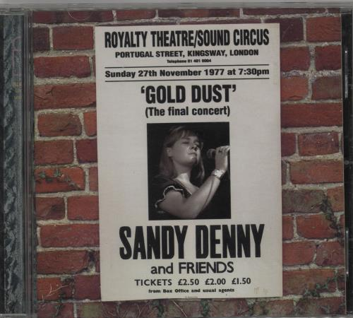 Sandy Denny Gold Dust - Live At The Royalty CD album (CDLP) UK SNYCDGO759874