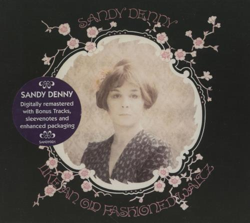 Sandy Denny Like An Old Fashioned Waltz CD album (CDLP) UK SNYCDLI759837