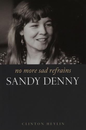 Sandy Denny No More Sad Refrains book UK SNYBKNO758682