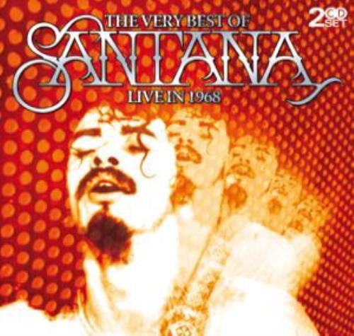 Santana The Very Best Of Santana, Live In 1968 2 CD album set (Double CD) Australian SNT2CTH391366