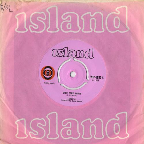 """Sarolta Open Your Hands 7"""" vinyl single (7 inch record) UK 0LT07OP447530"""