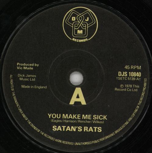 """Satan's Rats You Make Me Sick - VG 7"""" vinyl single (7 inch record) UK YFW07YO754822"""