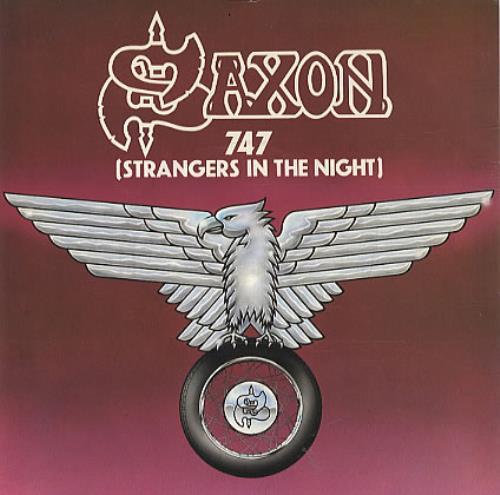 "Saxon 747 (Strangers In The Night) 7"" vinyl single (7 inch record) UK SAX07ST329526"