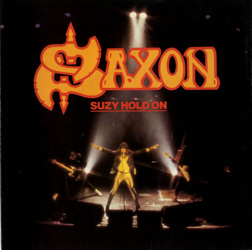 "Saxon Suzy Hold On 7"" vinyl single (7 inch record) UK SAX07SU559049"