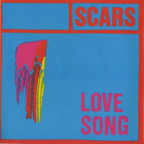 "Scars Love Song 7"" vinyl single (7 inch record) UK ARS07LO461424"