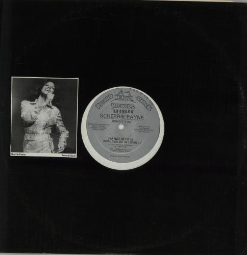 """Scherrie Payne I'm Not In Love (Girl, You're In Love) 12"""" vinyl single (12 inch record / Maxi-single) UK XCI12IM637315"""