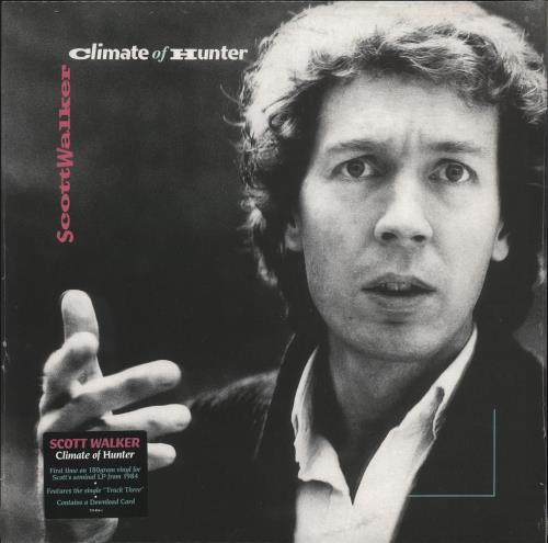 Scott Walker Climate Of Hunter - 180gram Vinyl - Sealed vinyl LP album (LP record) UK SWLLPCL732450