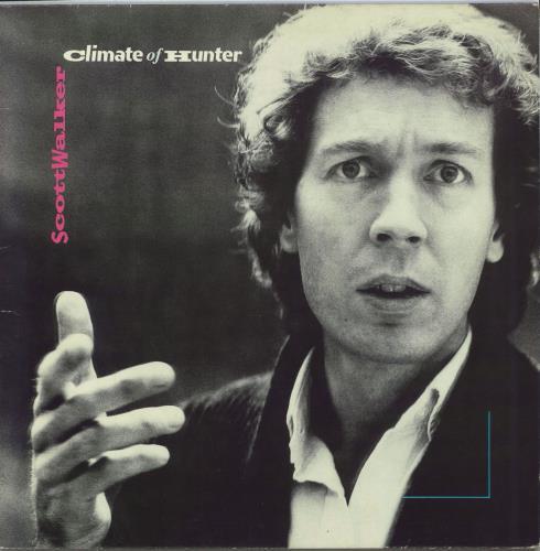 Scott Walker Climate Of Hunter - EX vinyl LP album (LP record) UK SWLLPCL710446