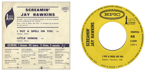 "Screamin' Jay Hawkins I Put A Spell On You 7"" vinyl single (7 inch record) French SJW07IP296740"