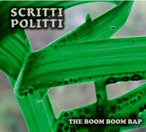 """Scritti Politti The Boom Boom Bap 7"""" vinyl single (7 inch record) UK SCR07TH362832"""