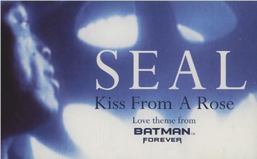 Kiss from a Rose - Nụ Hôn Của Đoá Hồng