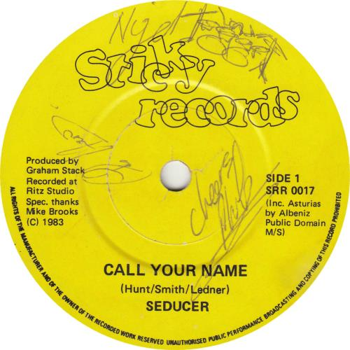 "Seducer Call Your Name - Autographed 7"" vinyl single (7 inch record) UK VEI07CA691249"