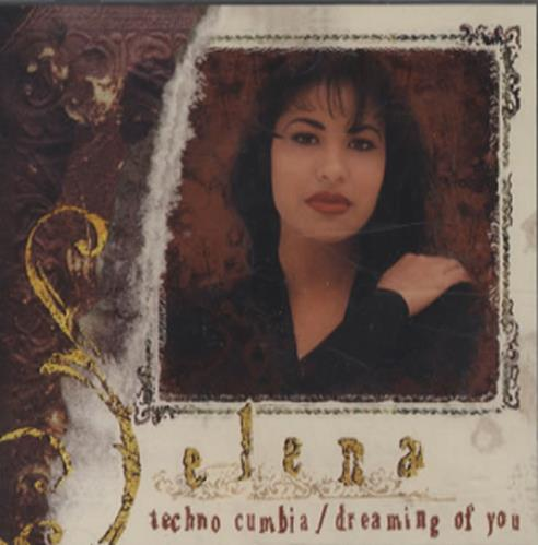 "Selena Techno Cumbia/Dreaming Of You CD single (CD5 / 5"") US SLNC5TE230587"