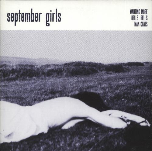 "September Girls Wanting More - Clear vinyl 7"" vinyl single (7 inch record) UK ZFR07WA716940"