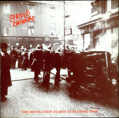Serious Drinking The Revolution Starts At Closing Time vinyl LP album (LP record) UK UETLPTH516128