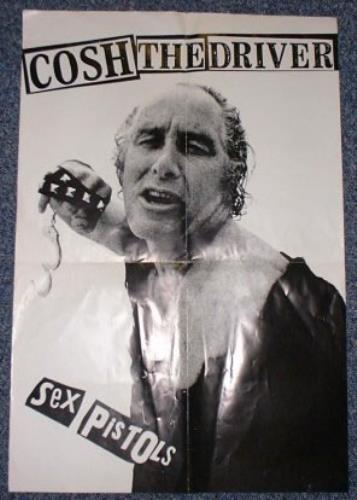 Sex Pistols Cosh The Driver poster UK SEXPOCO145619