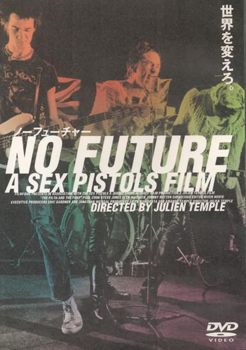 SEX PISTOLS No Future: A Sex Pistols Film (Japanese issue Film Four NTSC  DVD featuring Julien Temple's documentary 'The Filth And The Fury' whcih  was ...