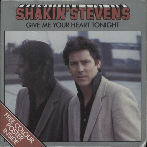 Shakin Stevens Give Me Your Heart Tonight Uk 7 Quot Vinyl