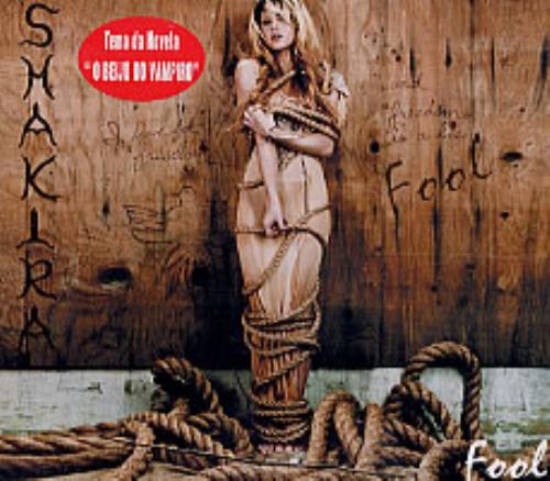 "Shakira Fool CD single (CD5 / 5"") Brazilian IKAC5FO244992"