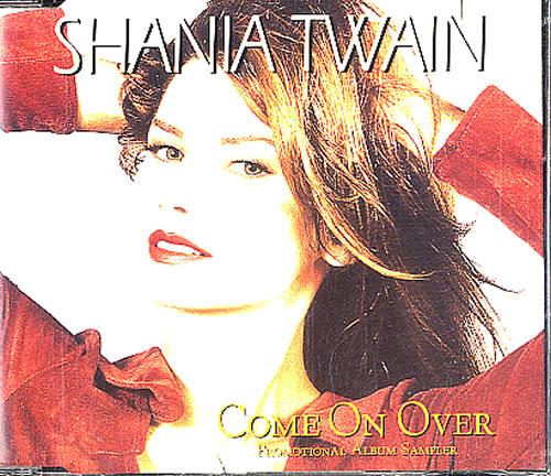 "Shania Twain Come On Over Sampler CD single (CD5 / 5"") UK SIAC5CO114230"