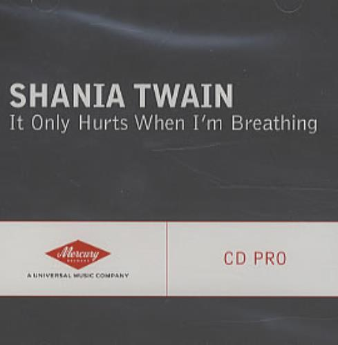"Shania Twain It Only Hurts When I'm Breathing CD single (CD5 / 5"") US SIAC5IT315268"