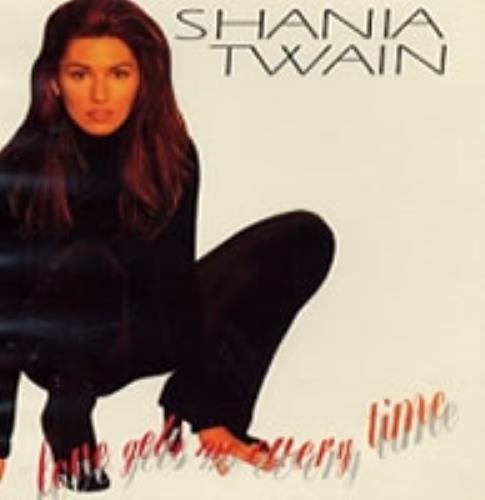 "Shania Twain Love Gets Me Every Time CD single (CD5 / 5"") US SIAC5LO117856"