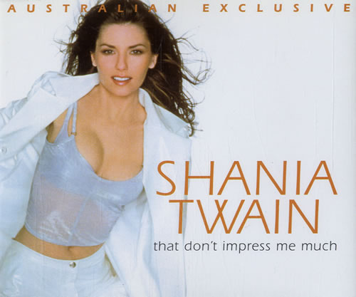 Shania Twain That Don T Impress Me Much 2nd Cd