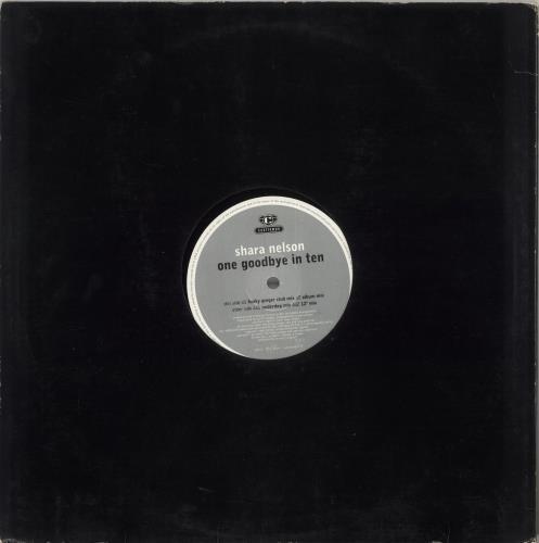 "Shara Nelson One Goodbye In Ten 12"" vinyl single (12 inch record / Maxi-single) UK SNL12ON734730"